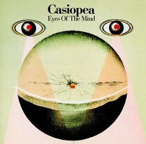 CASIOPEA : EYES OF THE MIND